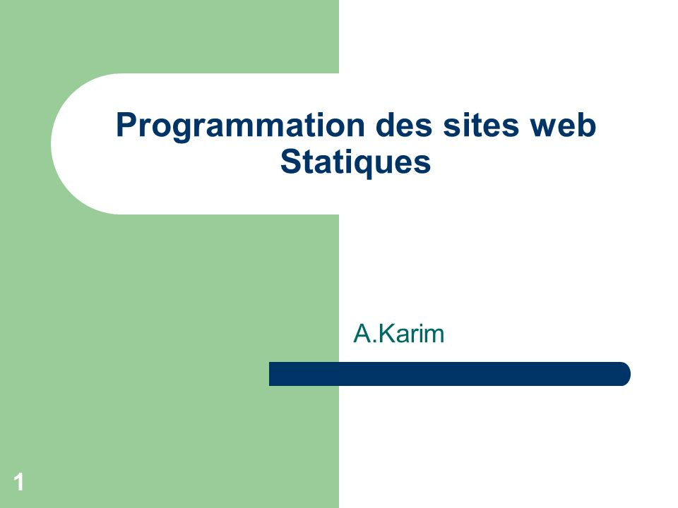 Programmation des sites web Statiques