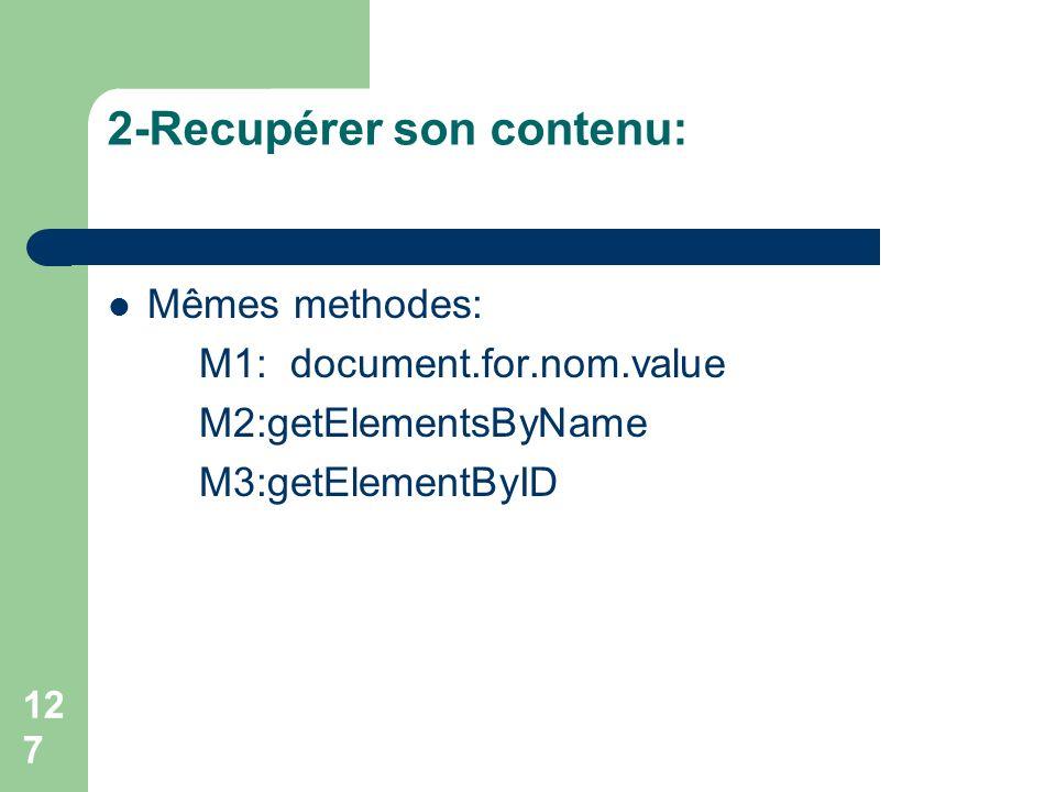 2-Recupérer son contenu: