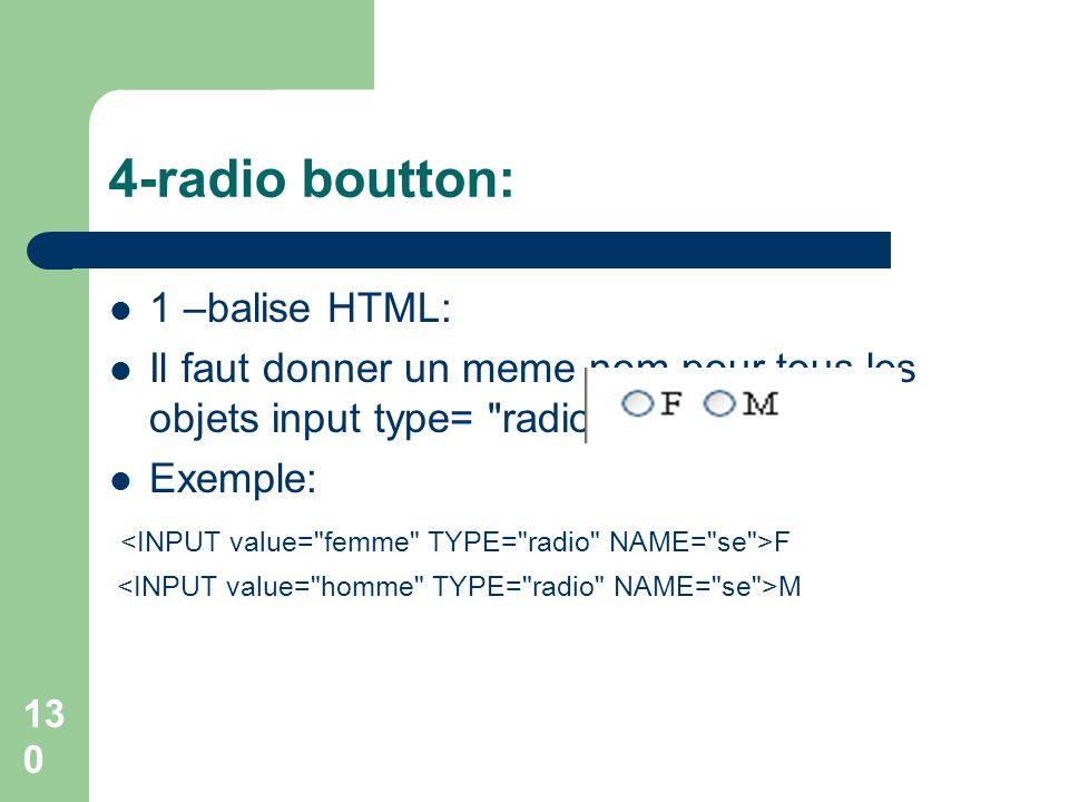 4-radio boutton: 1 –balise HTML: