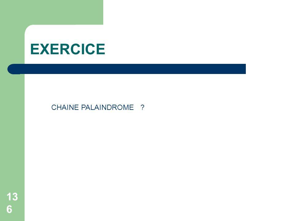 EXERCICE CHAINE PALAINDROME
