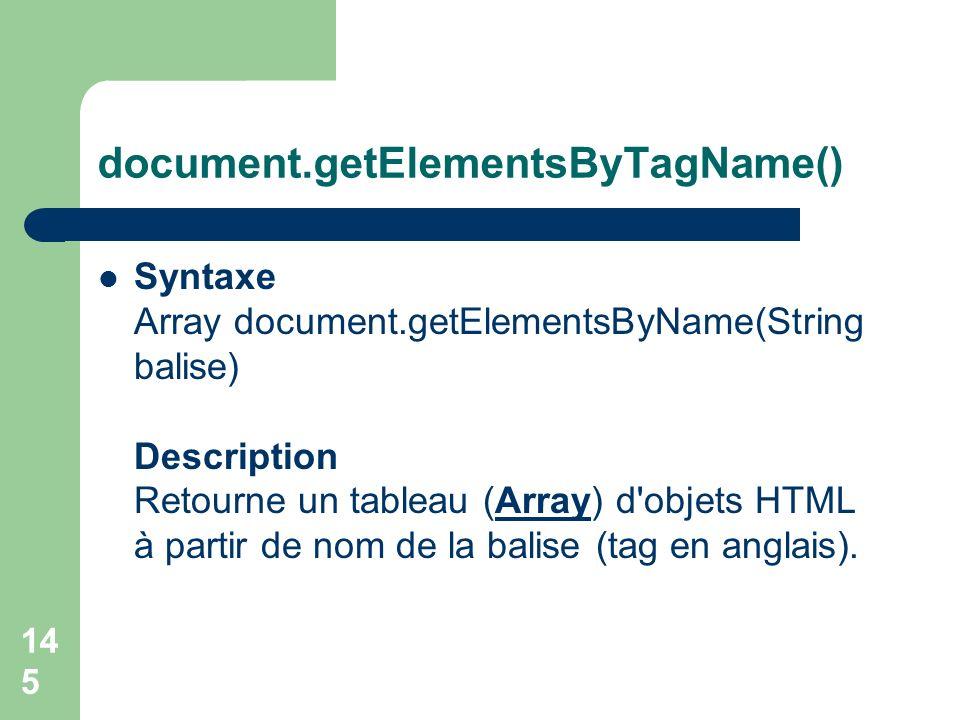 document.getElementsByTagName()