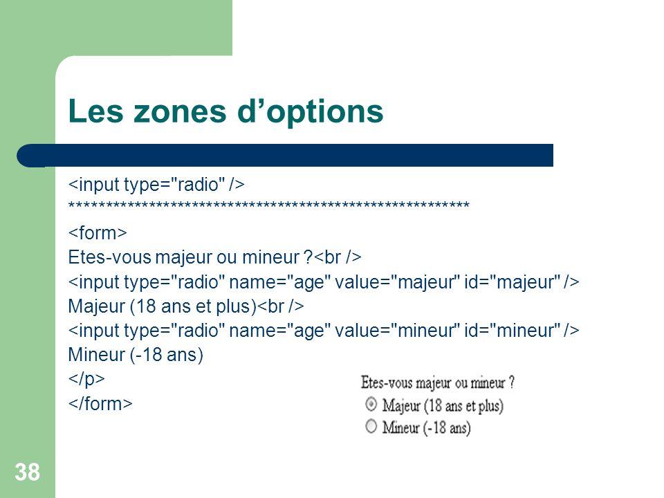 Les zones d'options <input type= radio />