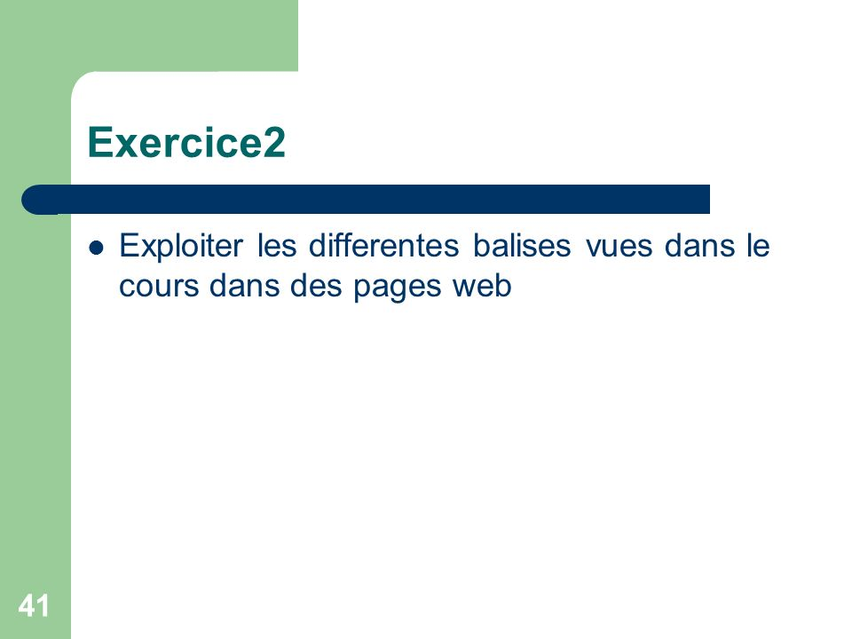 Exercice2 Exploiter les differentes balises vues dans le cours dans des pages web