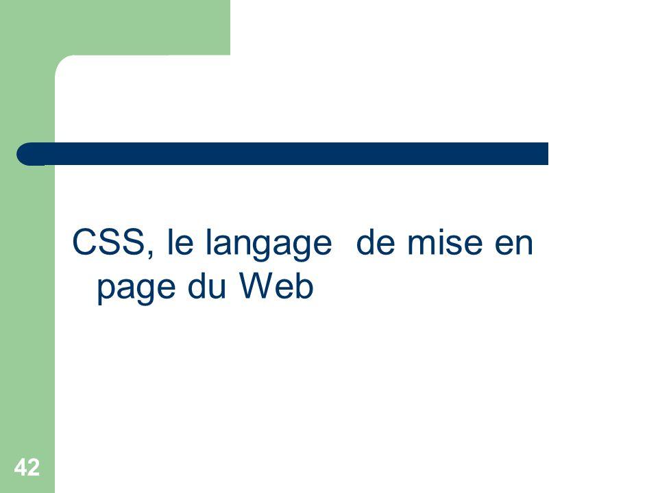 CSS, le langage de mise en page du Web