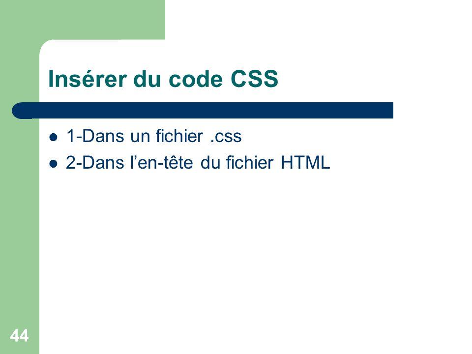 Insérer du code CSS 1-Dans un fichier .css