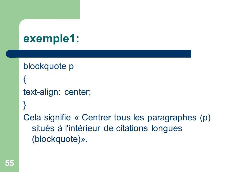 exemple1: blockquote p { text-align: center; }