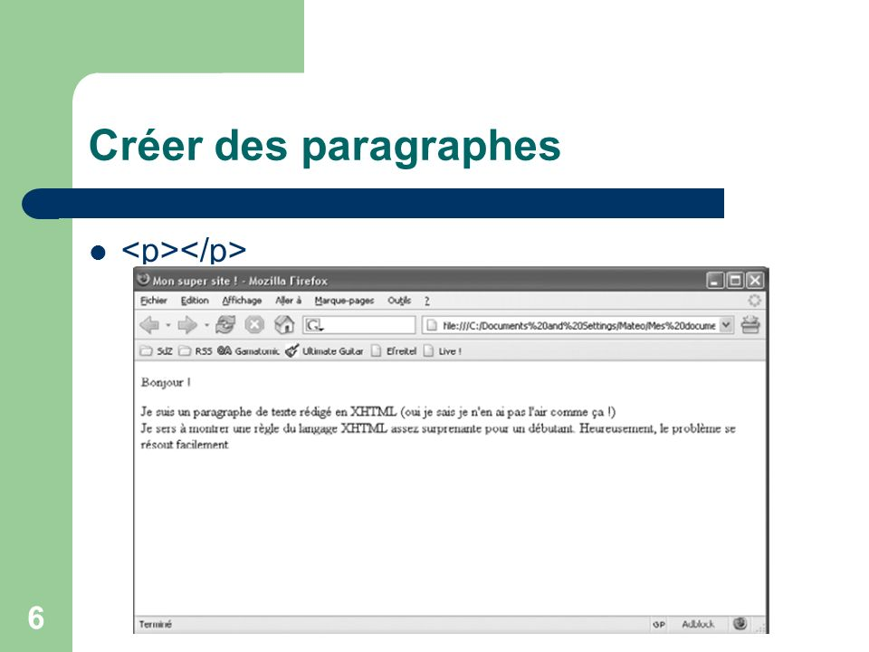 Créer des paragraphes <p></p>