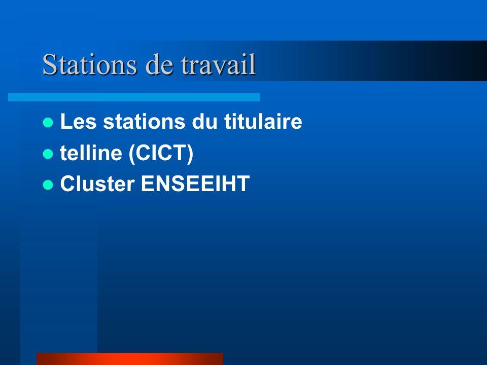 Stations de travail Les stations du titulaire telline (CICT)