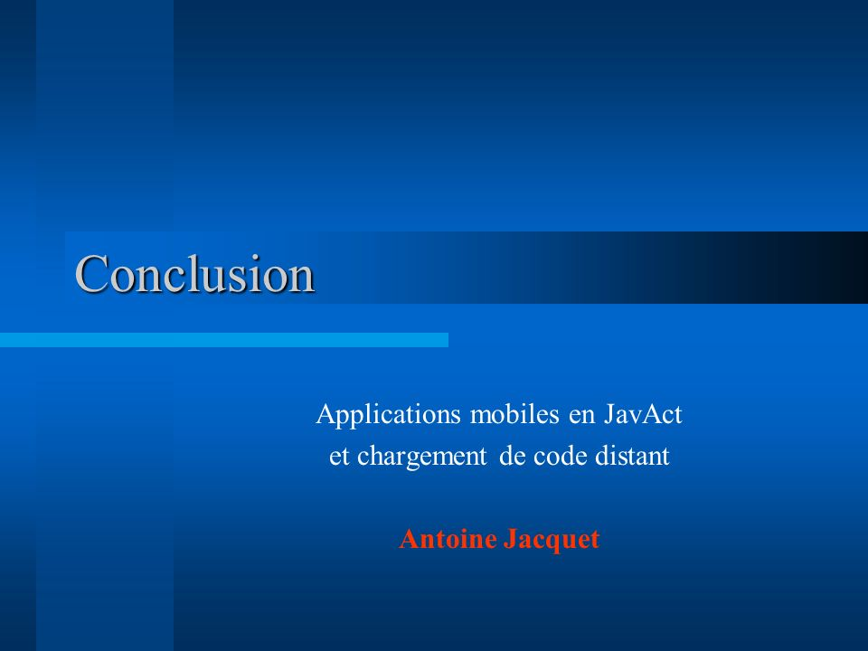 Conclusion Applications mobiles en JavAct
