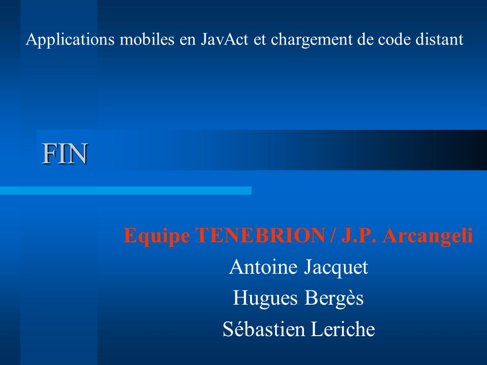 Equipe TENEBRION / J.P. Arcangeli