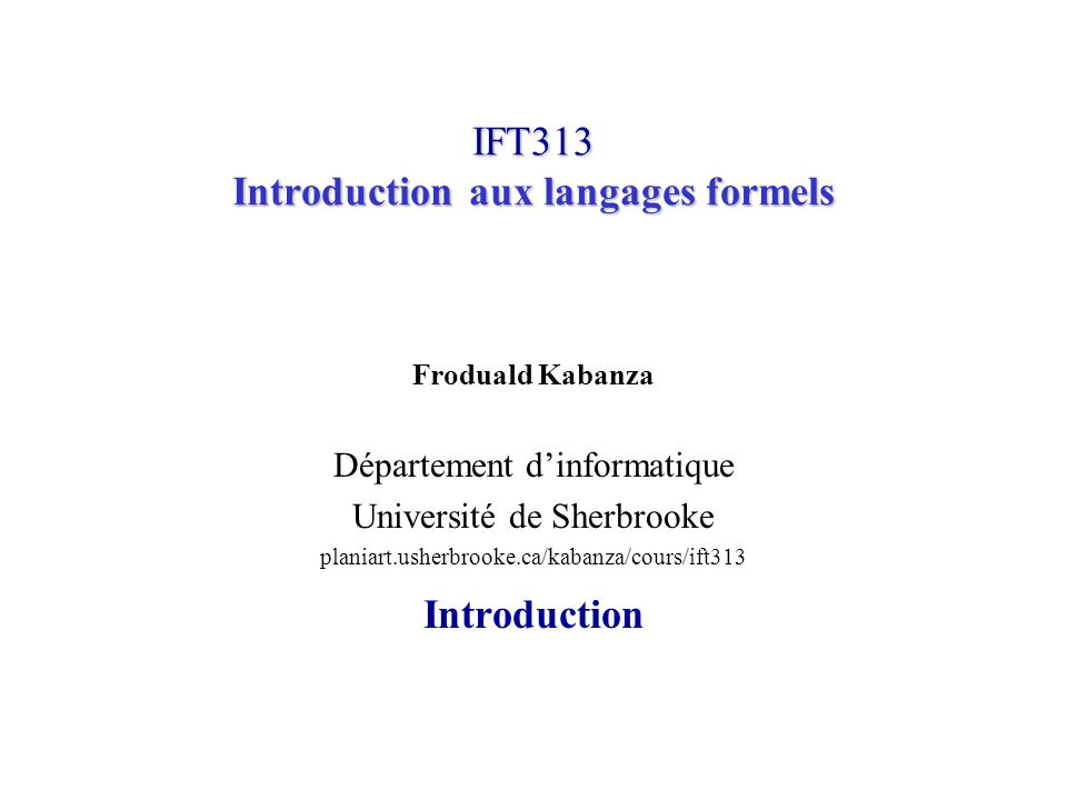 IFT313 Introduction aux langages formels