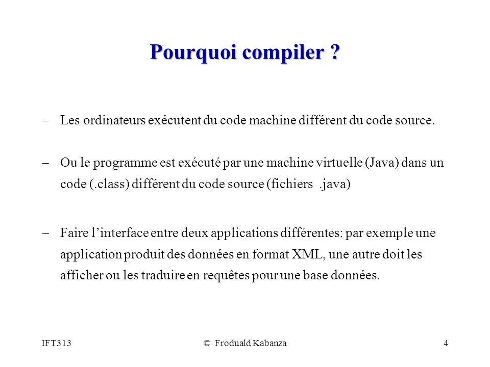 Pourquoi compiler Les ordinateurs exécutent du code machine différent du code source.