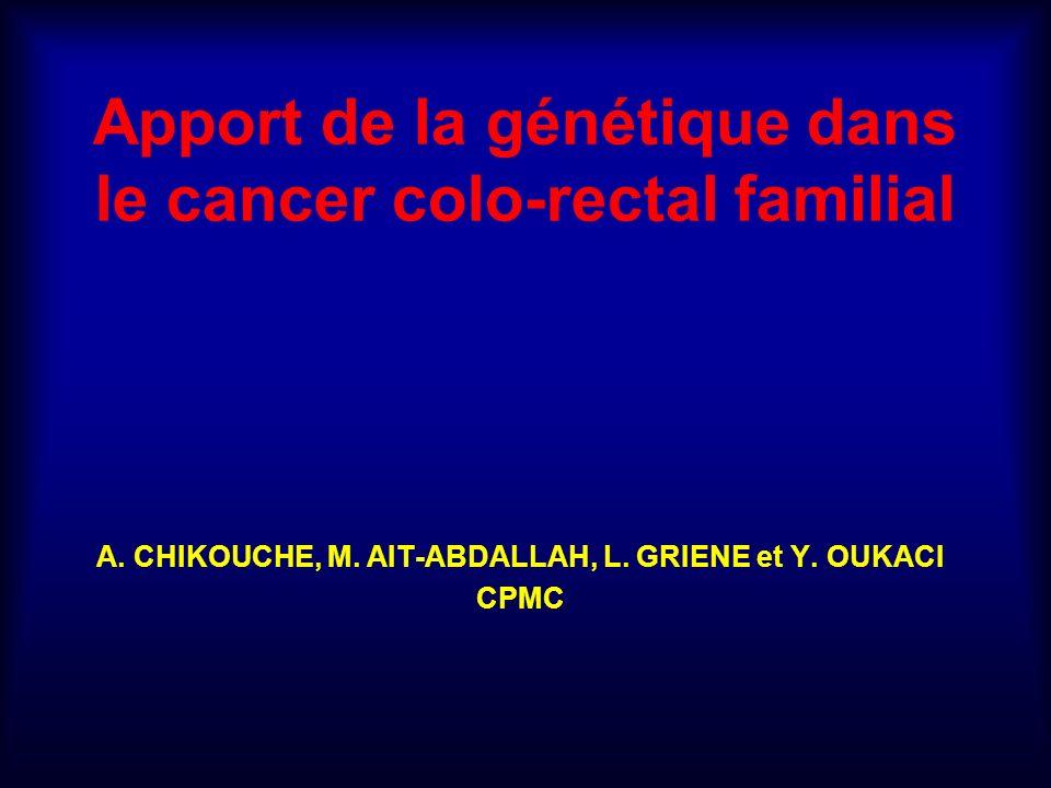 Apport de la génétique dans le cancer colo-rectal familial