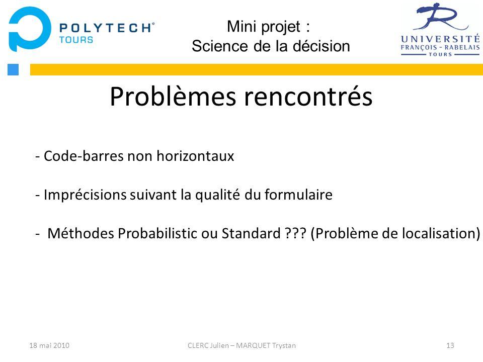 Problèmes rencontrés Mini projet : Science de la décision