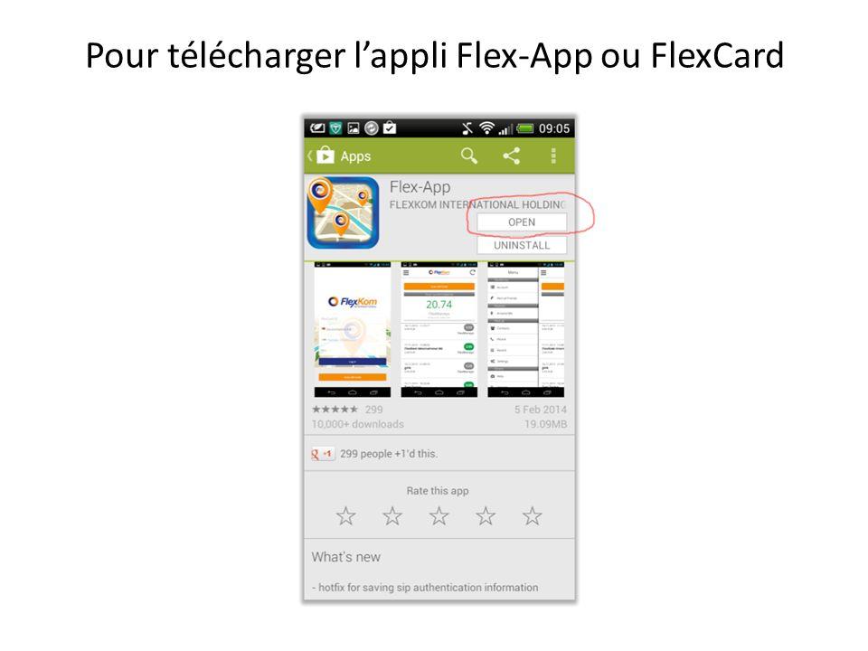 Pour télécharger l'appli Flex-App ou FlexCard