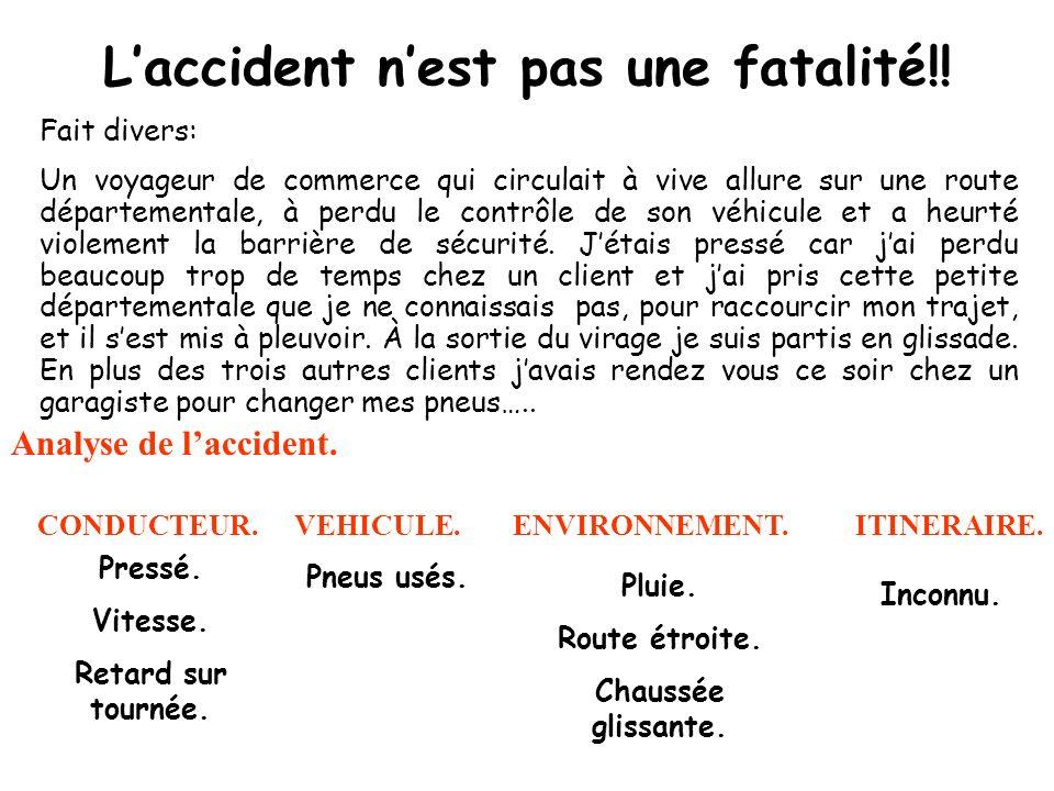 L'accident n'est pas une fatalité!!