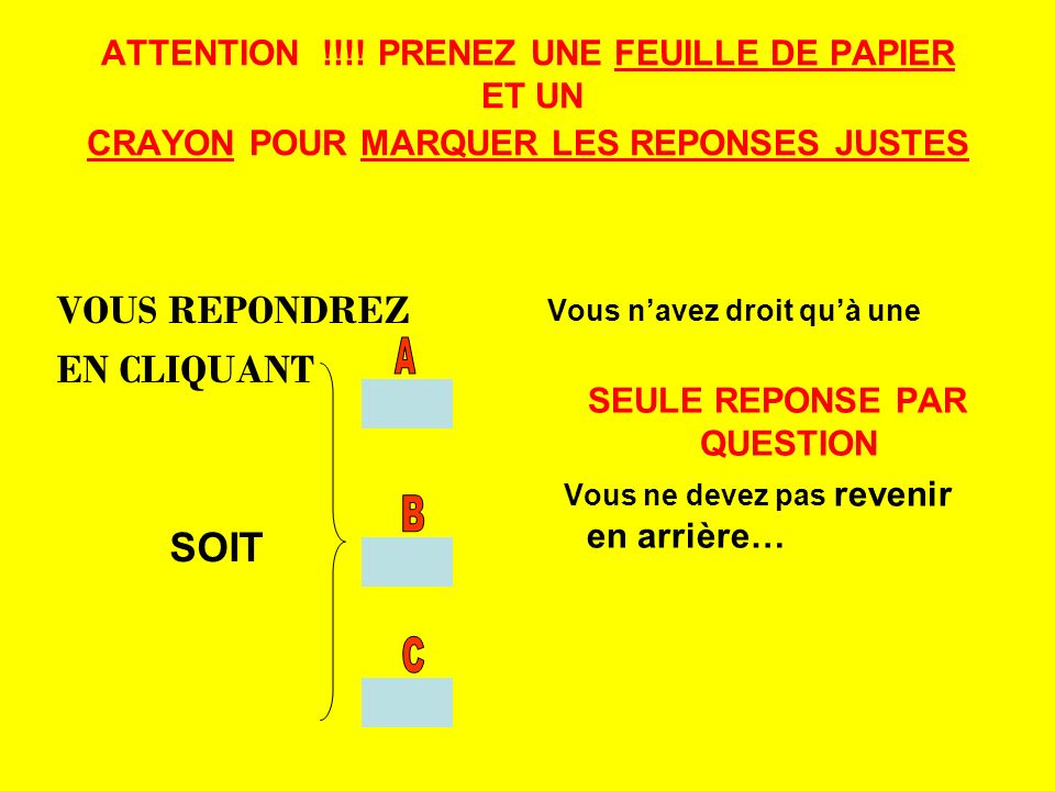 SEULE REPONSE PAR QUESTION