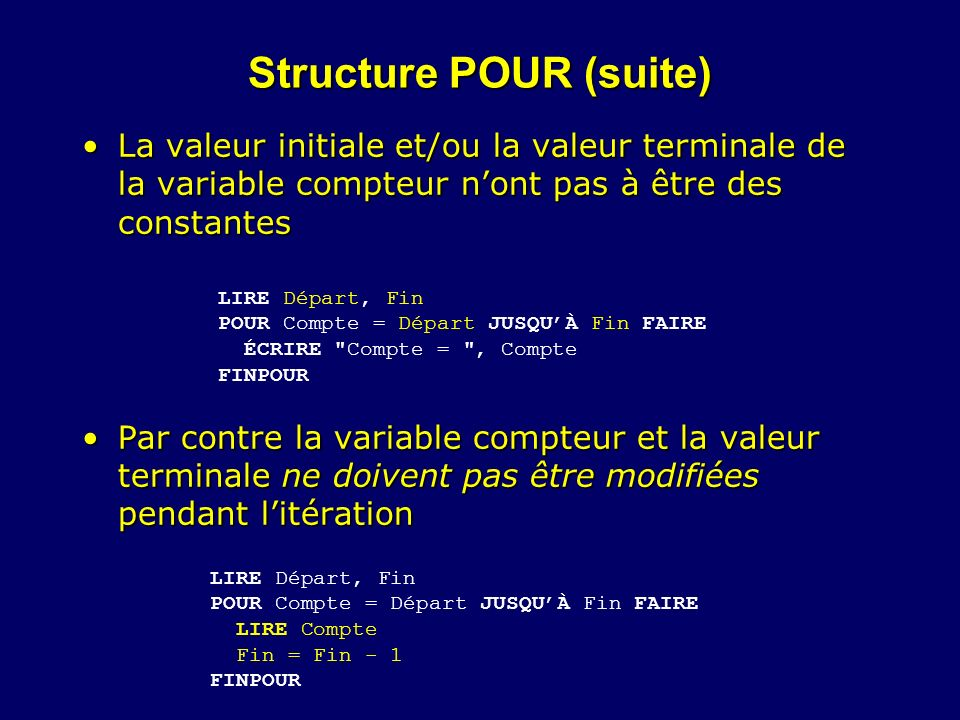 Structure POUR (suite)