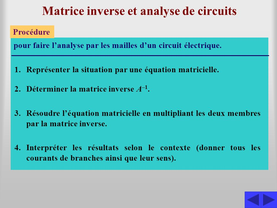 Matrice inverse et analyse de circuits