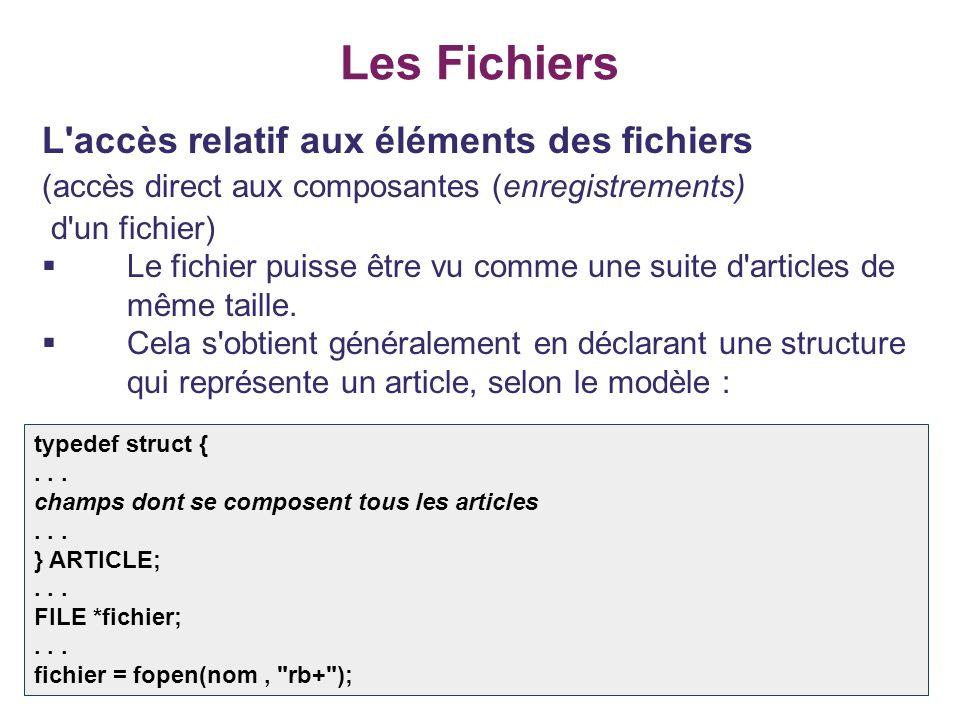 Les Fichiers L accès relatif aux éléments des fichiers