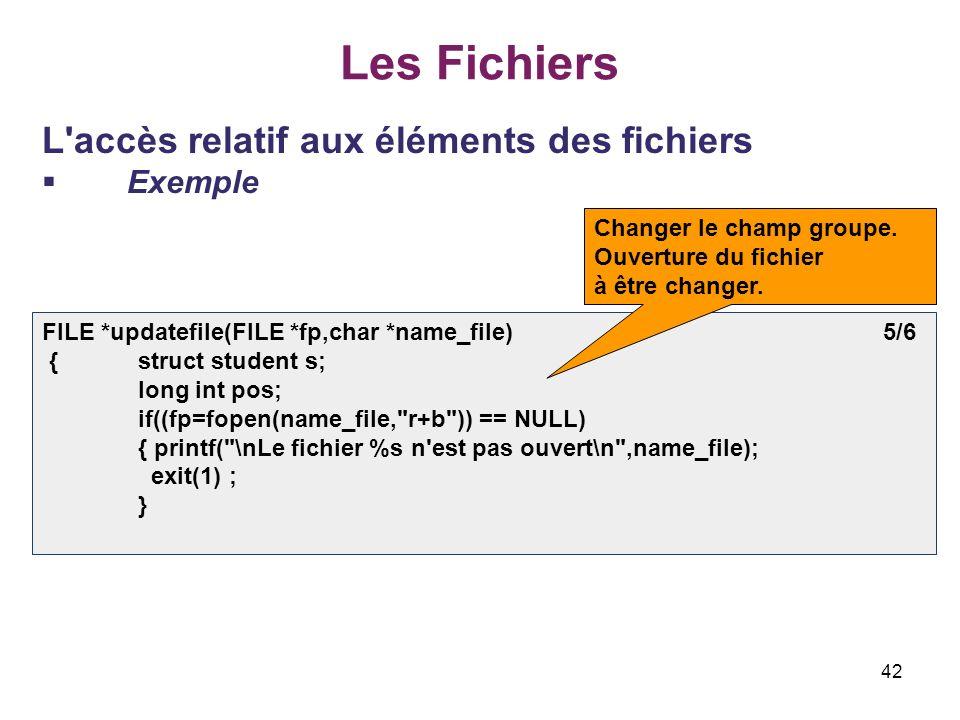Les Fichiers L accès relatif aux éléments des fichiers Exemple