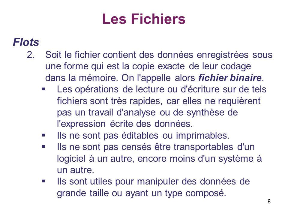 Les Fichiers Flots.