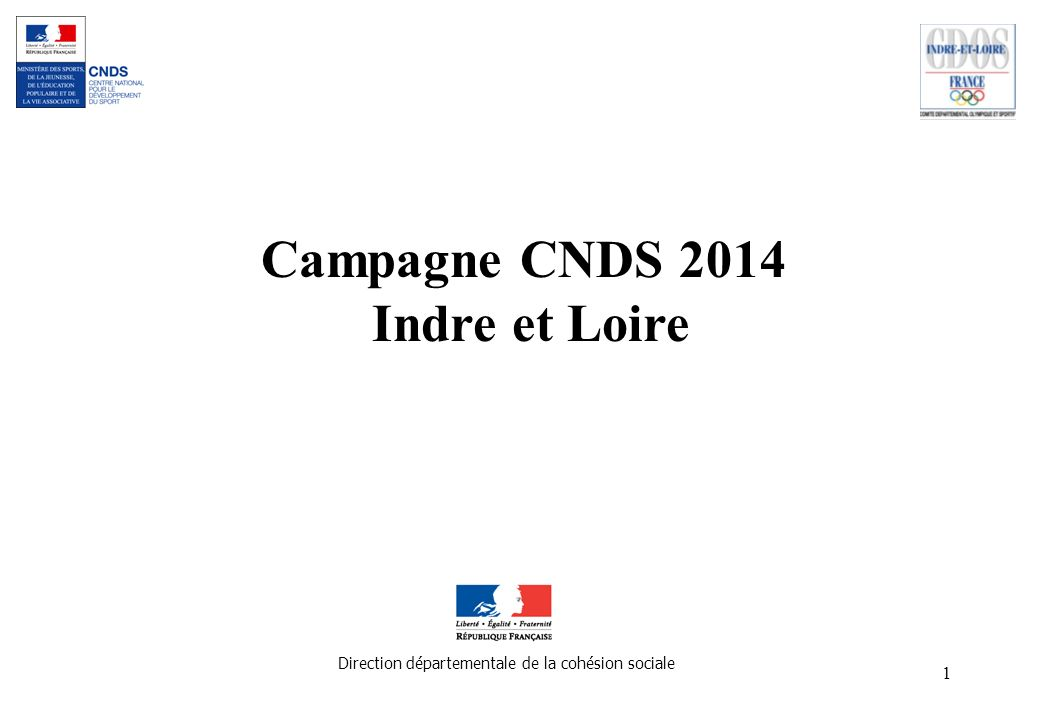 Campagne CNDS 2014 Indre et Loire