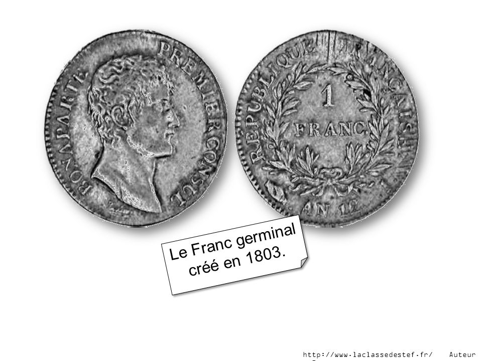 Le Franc germinal créé en 1803.