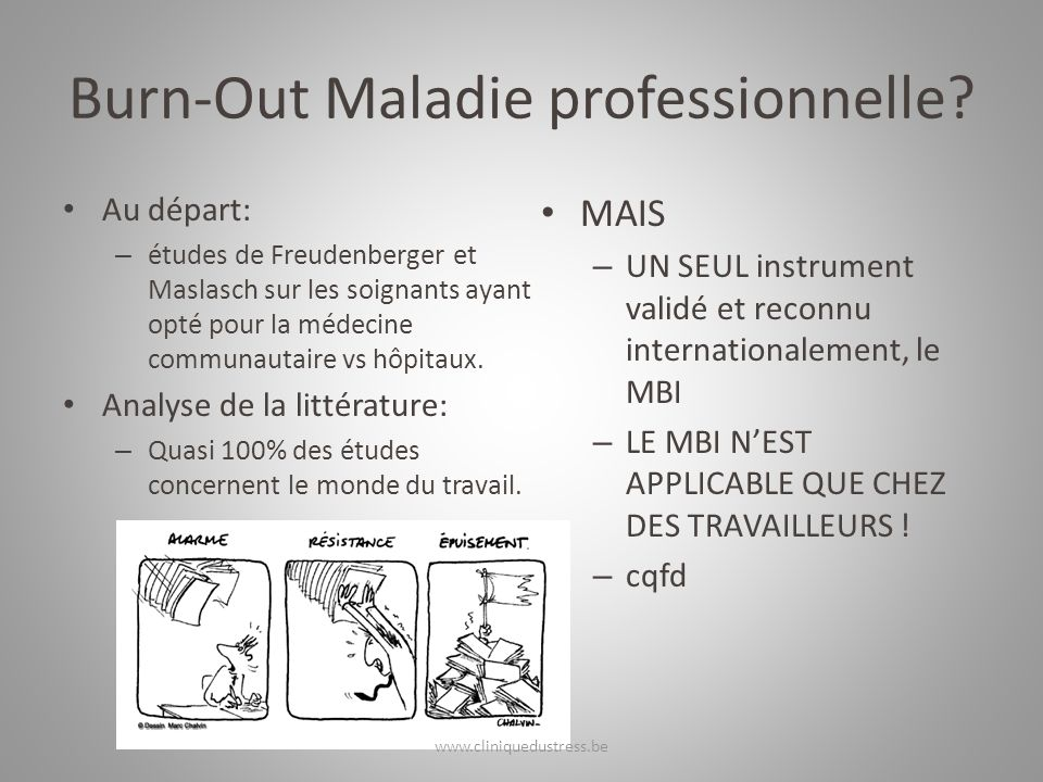 Burn-Out Maladie professionnelle