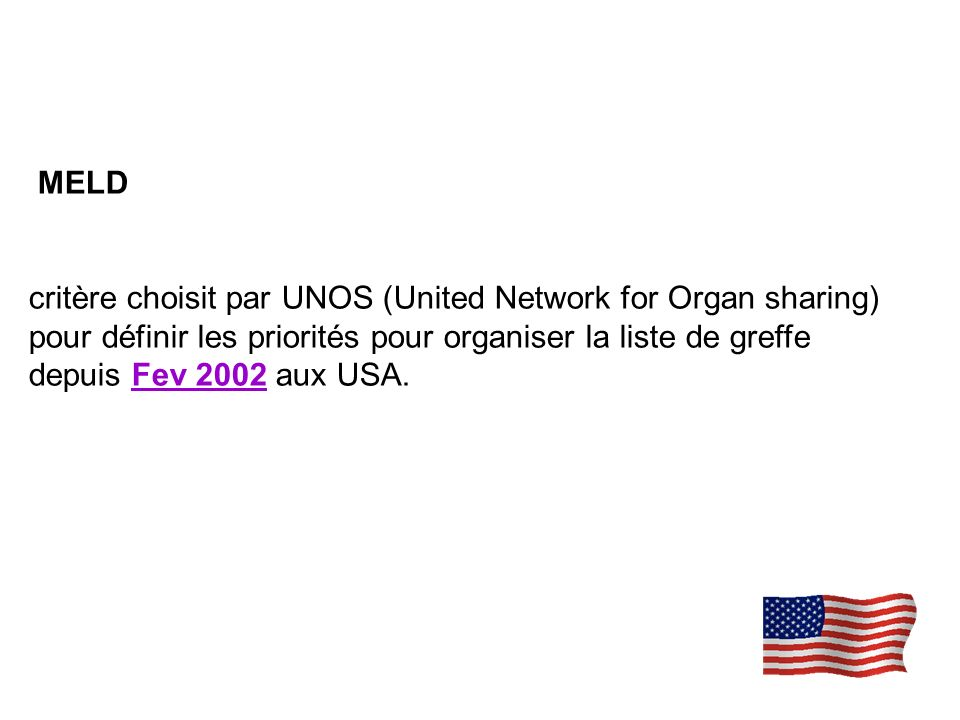 MELD critère choisit par UNOS (United Network for Organ sharing)