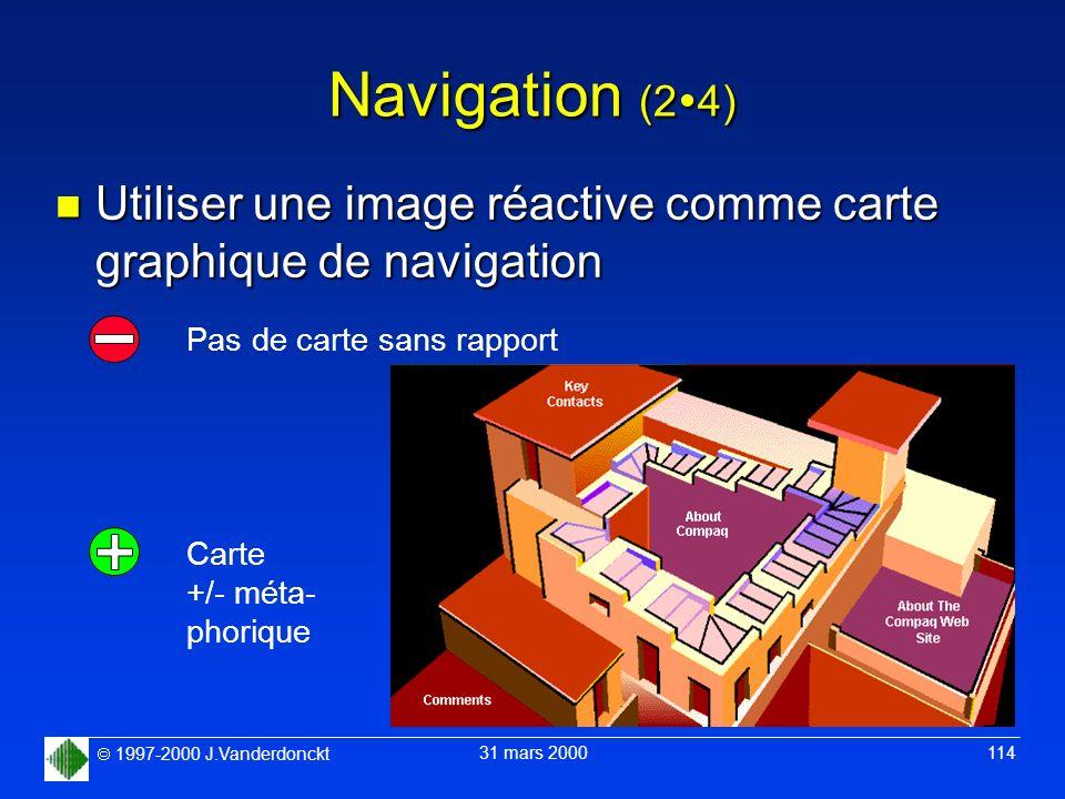 Navigation (24) Utiliser une image réactive comme carte graphique de navigation. Pas de carte sans rapport.