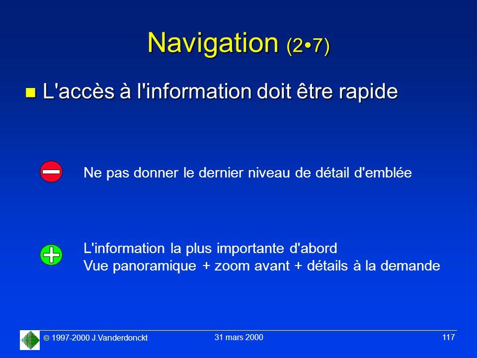 Navigation (27) L accès à l information doit être rapide