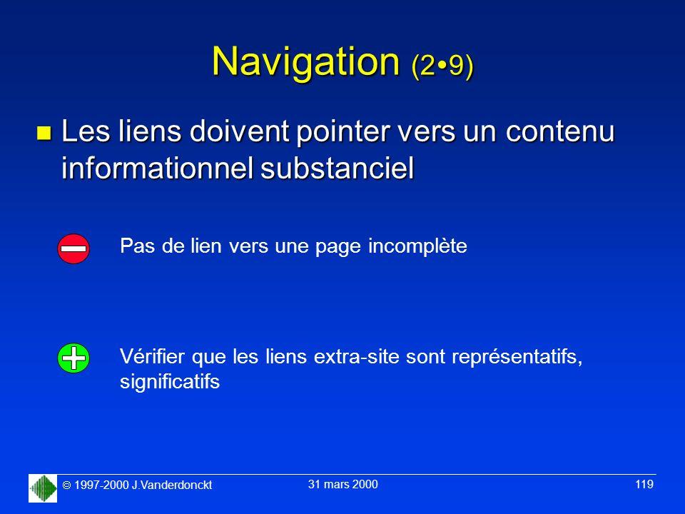 Navigation (29) Les liens doivent pointer vers un contenu informationnel substanciel. Pas de lien vers une page incomplète.