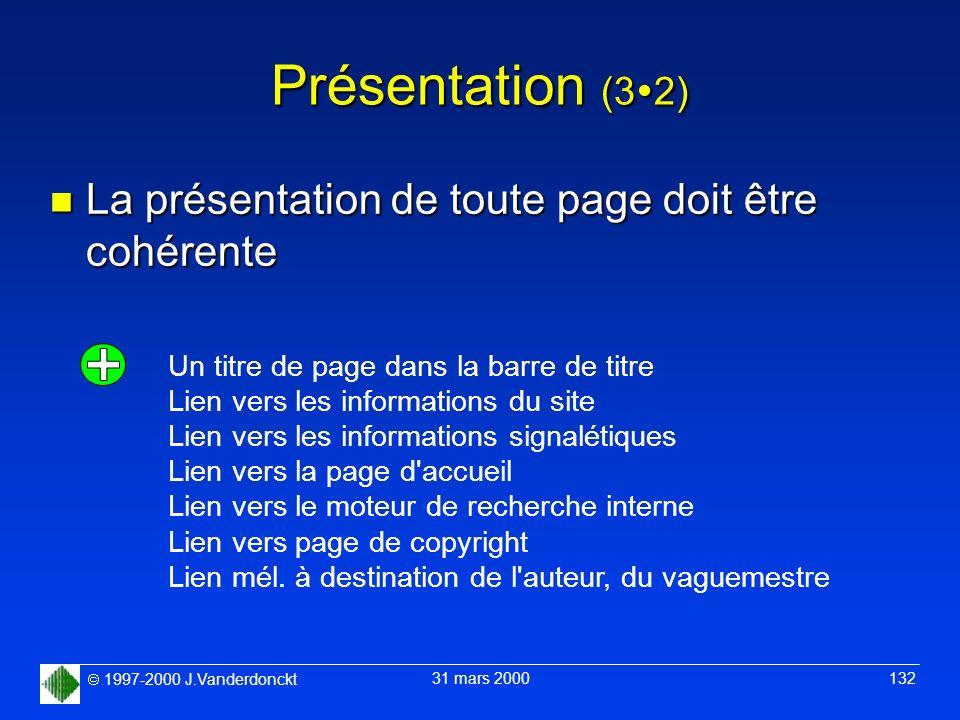 Présentation (32) La présentation de toute page doit être cohérente