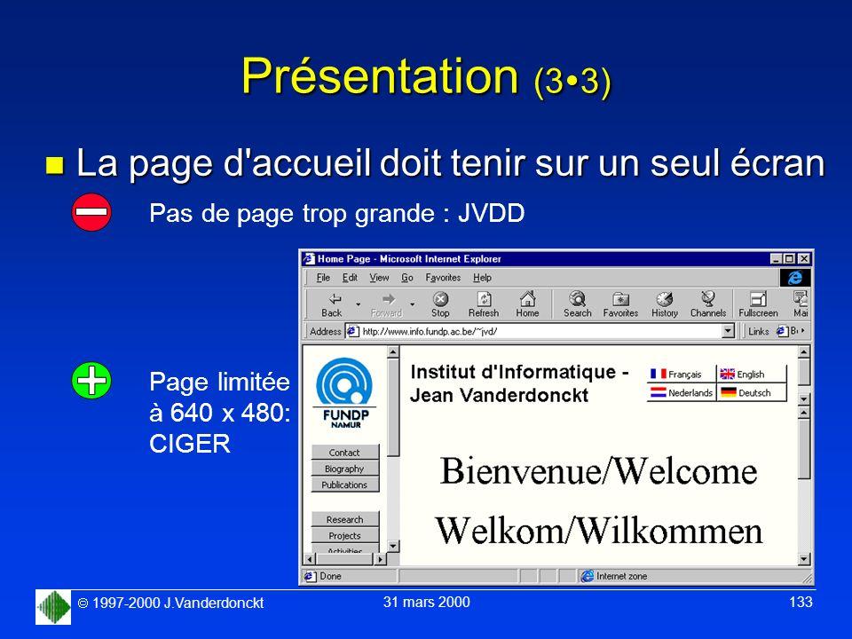 Présentation (33) La page d accueil doit tenir sur un seul écran