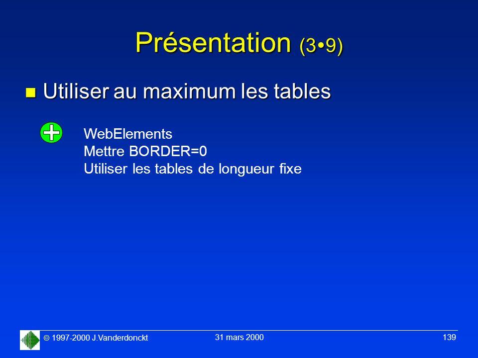 Présentation (39) Utiliser au maximum les tables WebElements