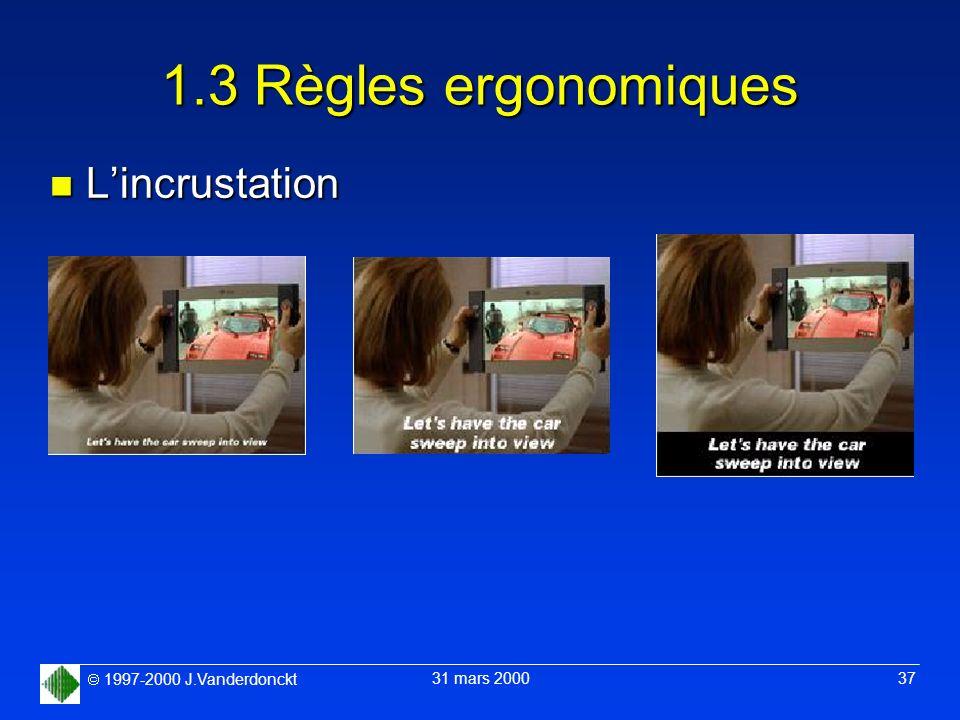 1.3 Règles ergonomiques L'incrustation