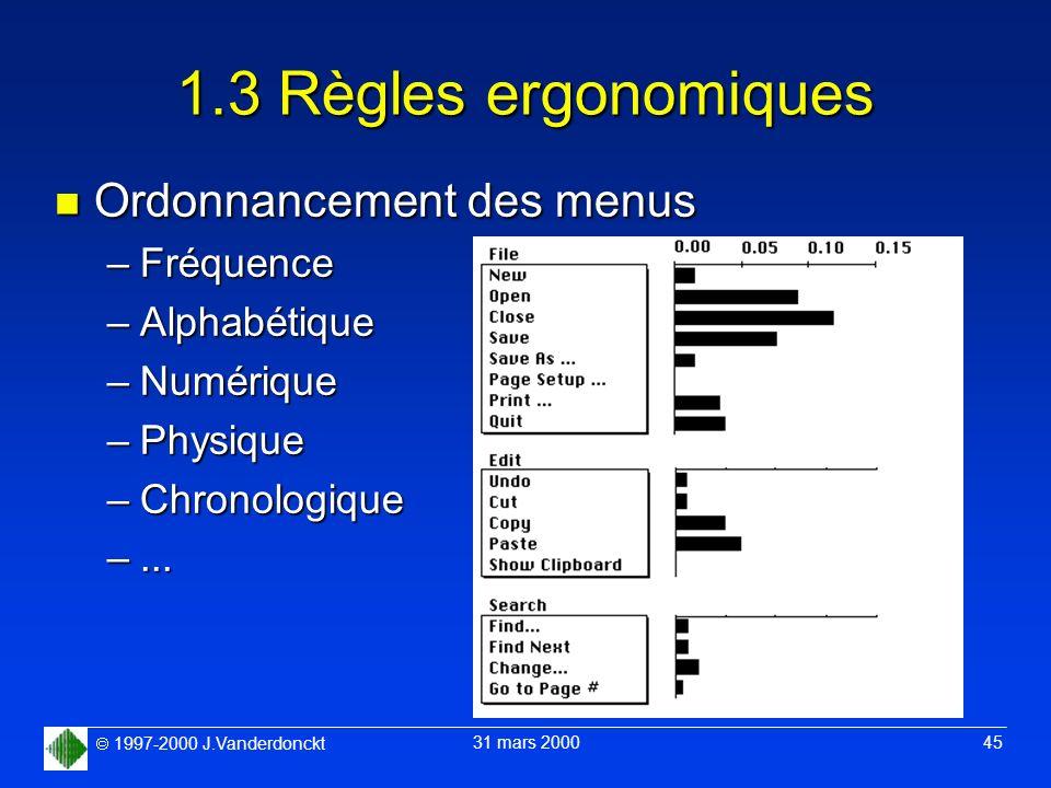 1.3 Règles ergonomiques Ordonnancement des menus Fréquence
