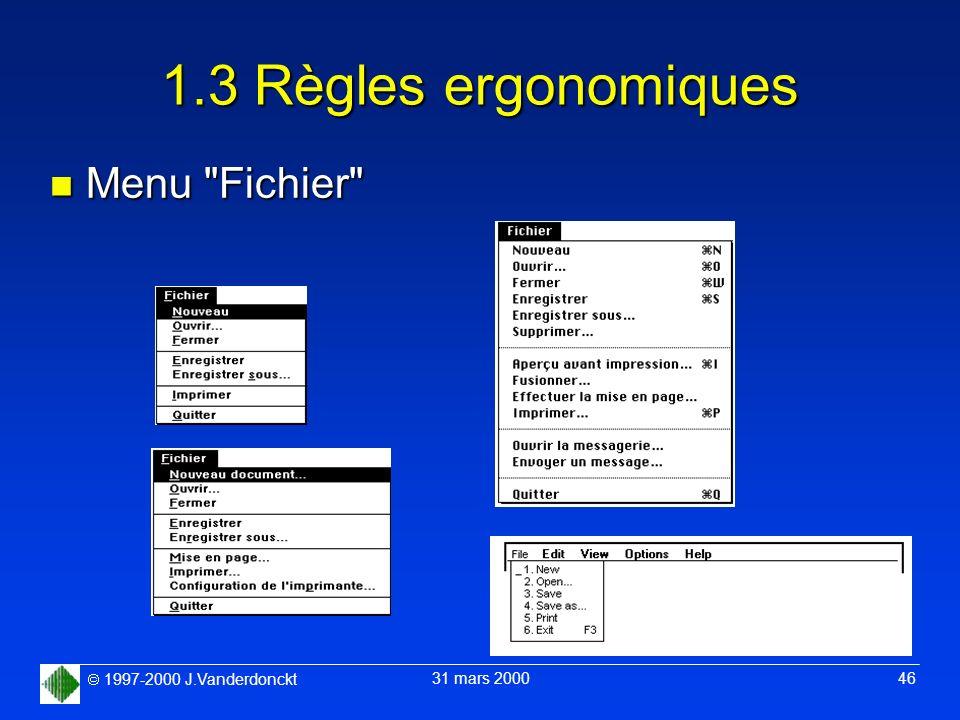 1.3 Règles ergonomiques Menu Fichier