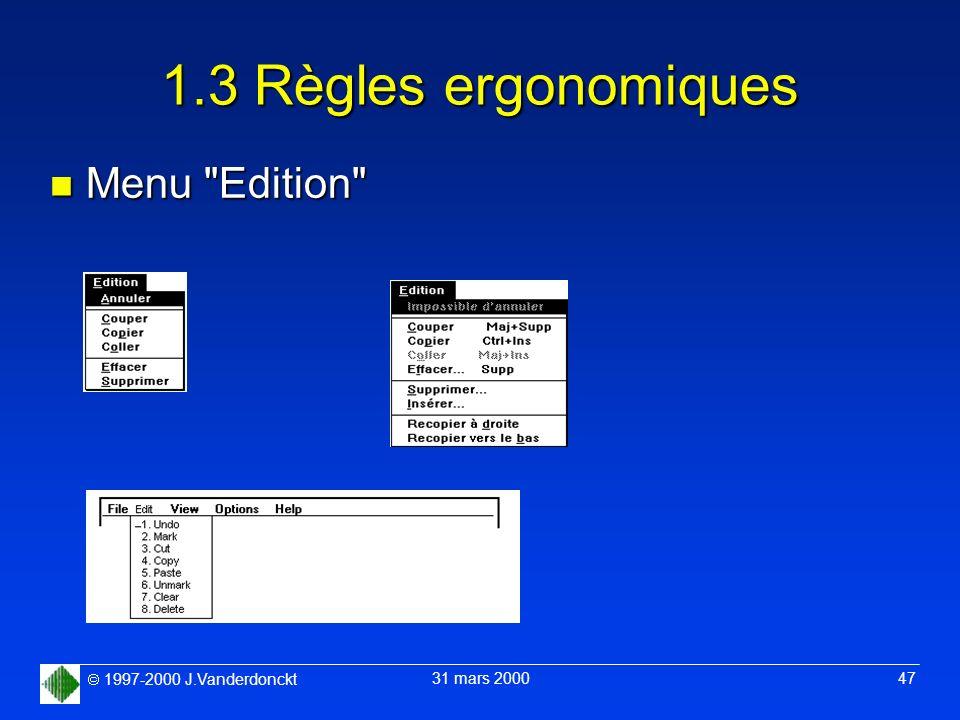 1.3 Règles ergonomiques Menu Edition