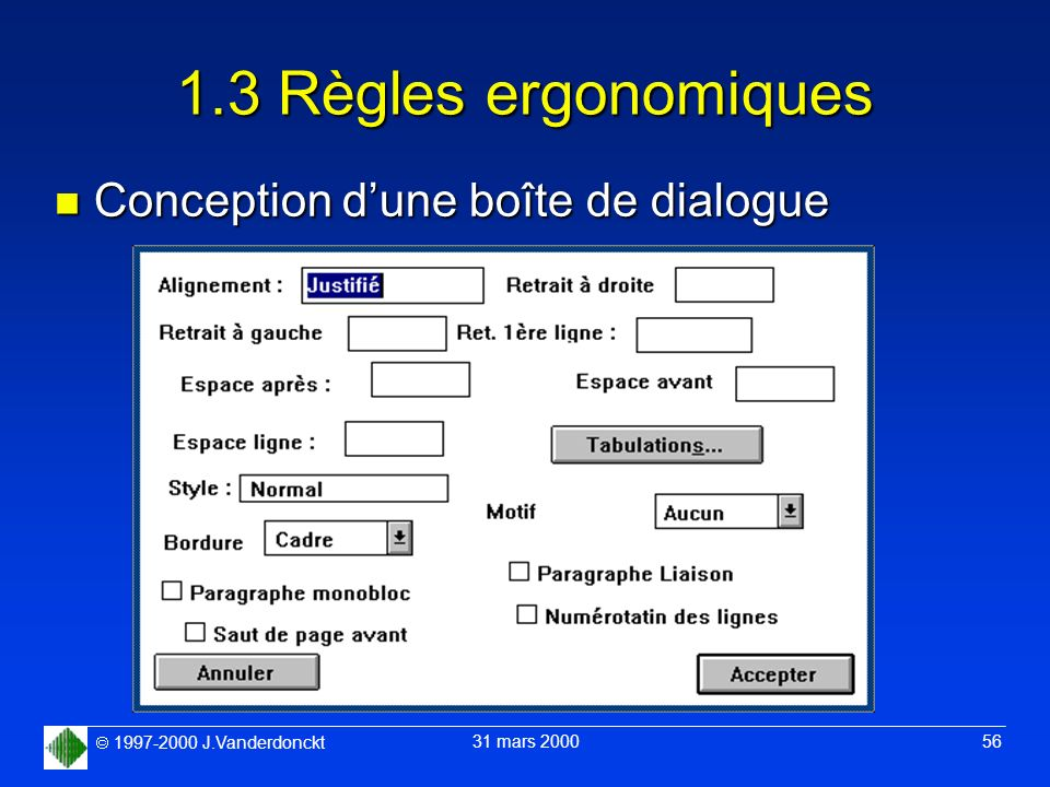 1.3 Règles ergonomiques Conception d'une boîte de dialogue