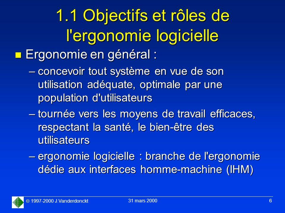 1.1 Objectifs et rôles de l ergonomie logicielle