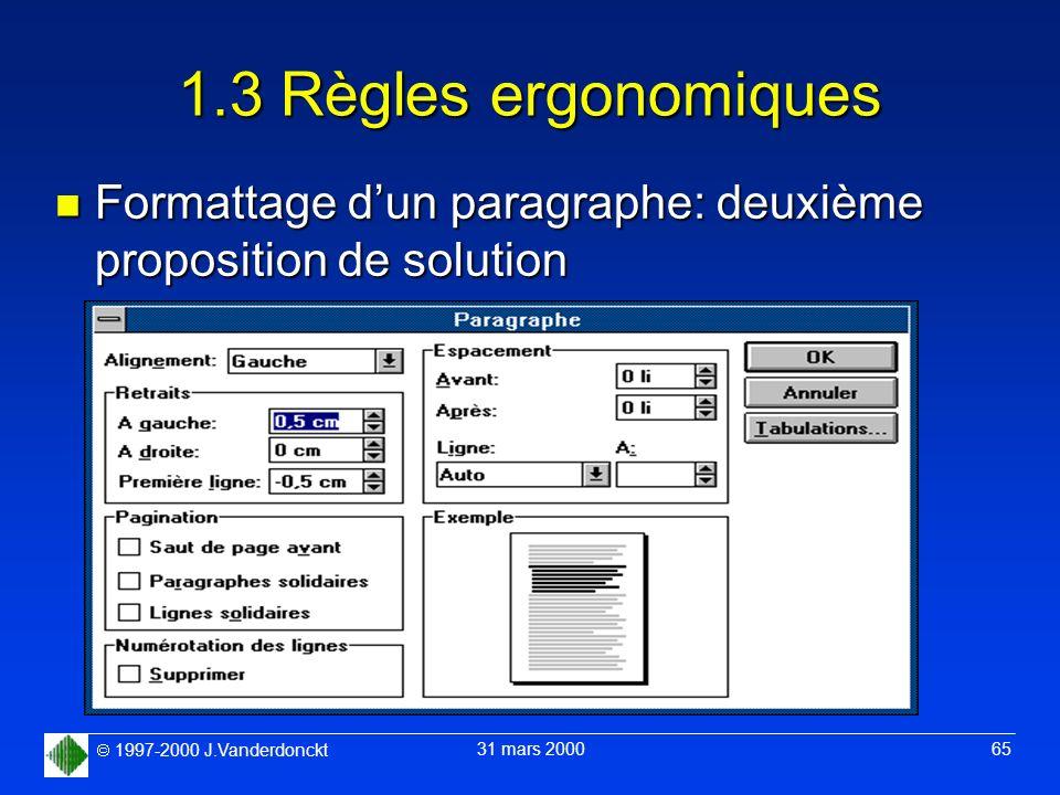 1.3 Règles ergonomiques Formattage d'un paragraphe: deuxième proposition de solution