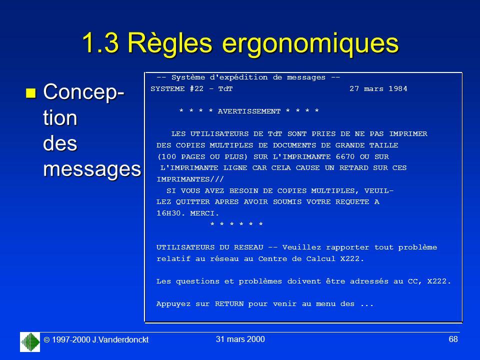 1.3 Règles ergonomiques Concep- tion des messages