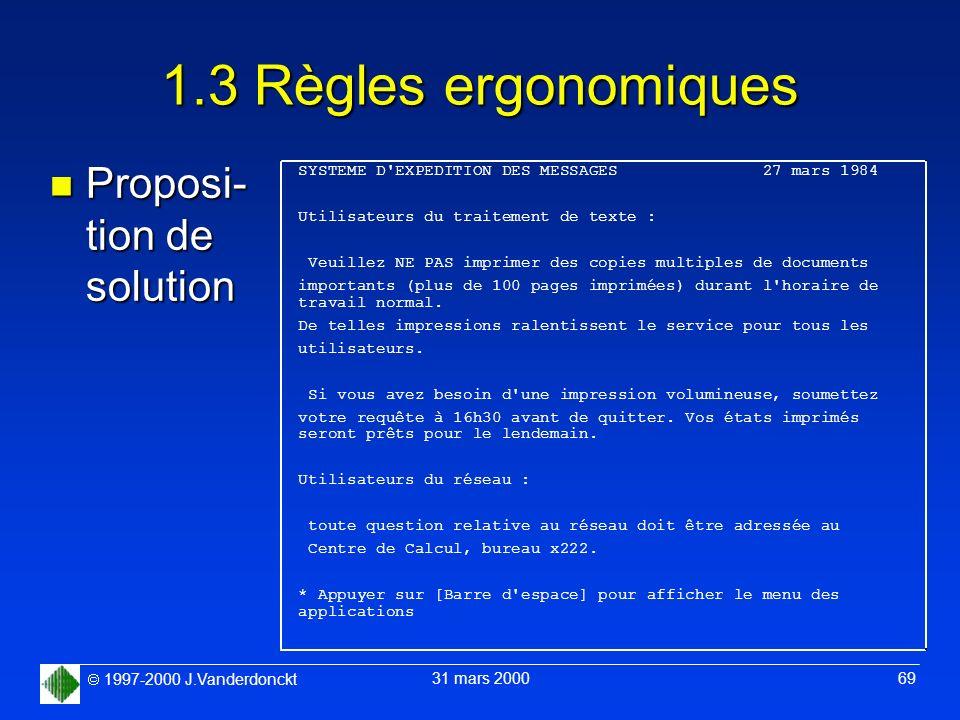 1.3 Règles ergonomiques Proposi- tion de solution