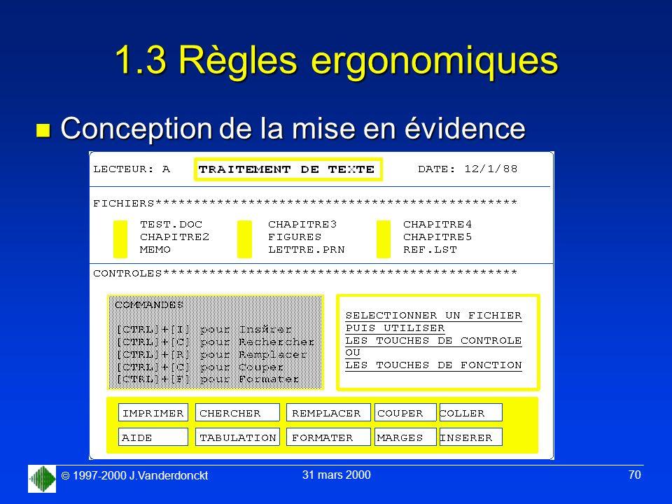 1.3 Règles ergonomiques Conception de la mise en évidence