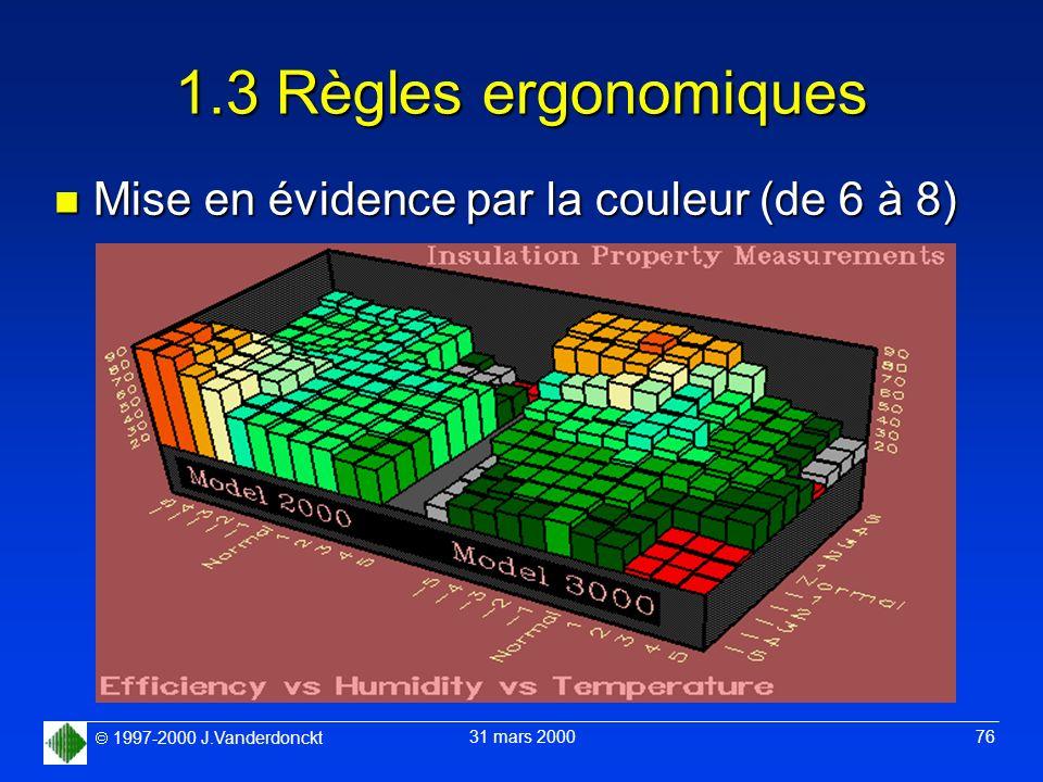 1.3 Règles ergonomiques Mise en évidence par la couleur (de 6 à 8)