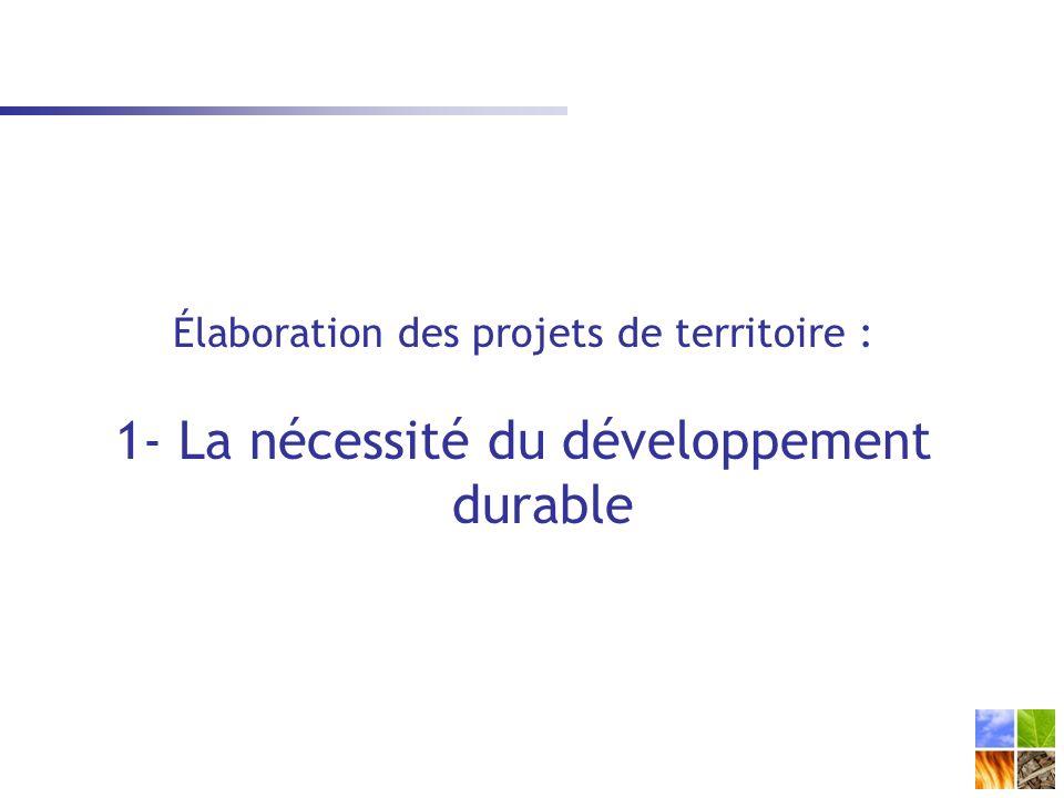 1- La nécessité du développement durable