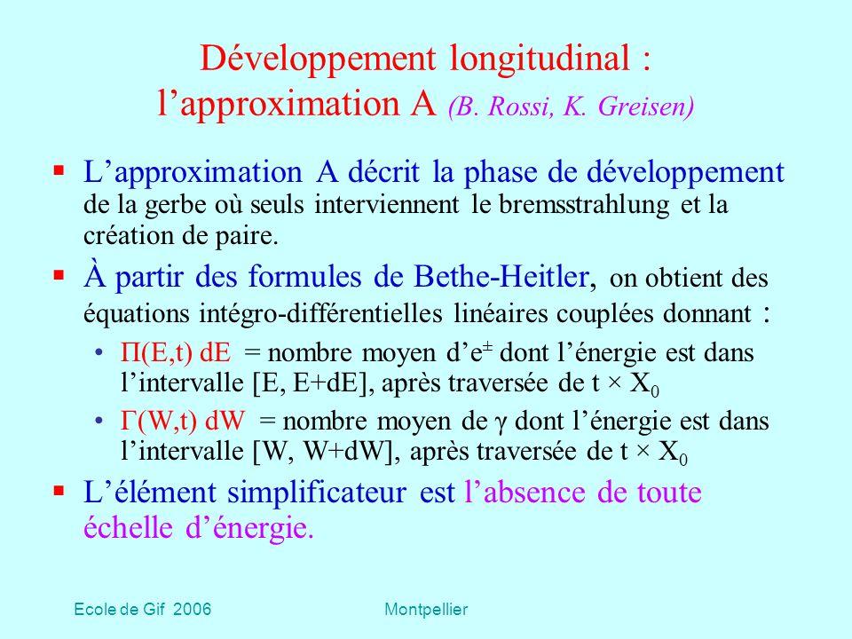 Développement longitudinal : l'approximation A (B. Rossi, K. Greisen)