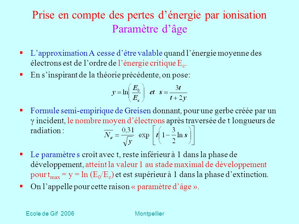 Prise en compte des pertes d'énergie par ionisation Paramètre d'âge